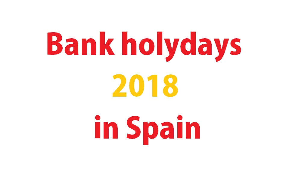 Wich days are in holydays in 2018 Spain