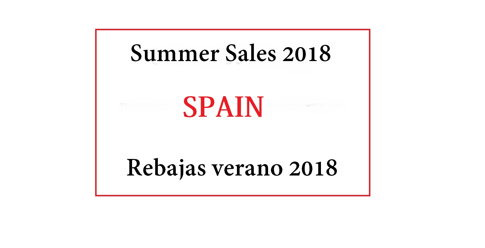 When and where are the best places to do the summer sales 2018 in Spain
